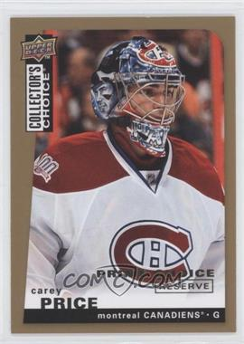 2008-09 Collector's Choice Prime Reserve Gold #23 - Carey Price - Courtesy of CheckOutMyCards.com