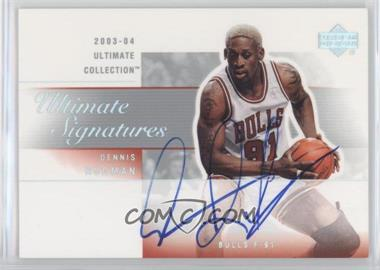 2003-04 Ultimate Collection Signatures #RO - Dennis Rodman - Courtesy of CheckOutMyCards.com