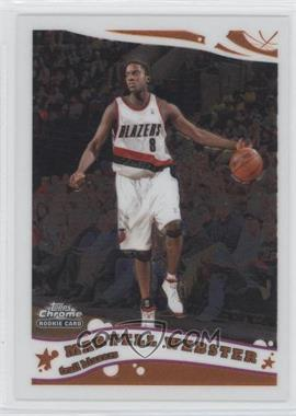 2005-06 Topps Chrome #192 - Martell Webster RC (Rookie Card) - Courtesy of CheckOutMyCards.com
