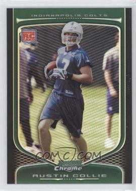 2009 Bowman Chrome Refractors #153 - Austin Collie - Courtesy of CheckOutMyCards.com