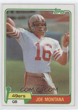 1981 Topps #216 - Joe Montana RC (Rookie Card) - Courtesy of CheckOutMyCards.com